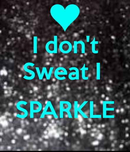 i-dont-sweat-i-sparkle-2